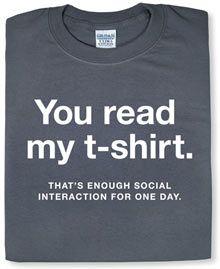 geek pics funny | Tee shirt Design Blog: Read my t-shirt. That's Enough Social ...