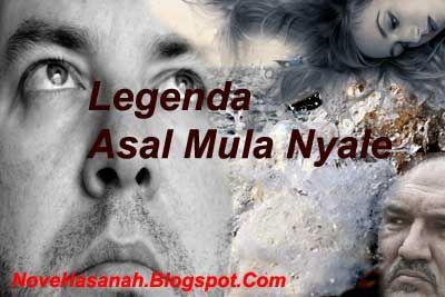 Nove Hasanah: Cerita Legenda dari Lombok : Putri Mandalika – Nya...