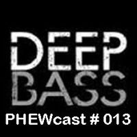 PHEWcast # 013 de Dj Phew na SoundCloud