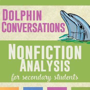 Best Teaching Writing Images On Pinterest  Teaching  Nonfiction Analysis For Secondary Students Dolphin Conversations  They  Exist