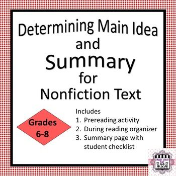 high school and selecting main ideas Differentiating instruction: finding the main idea and supporting details in informational texts with scaffolding as needed at the high end of the range.