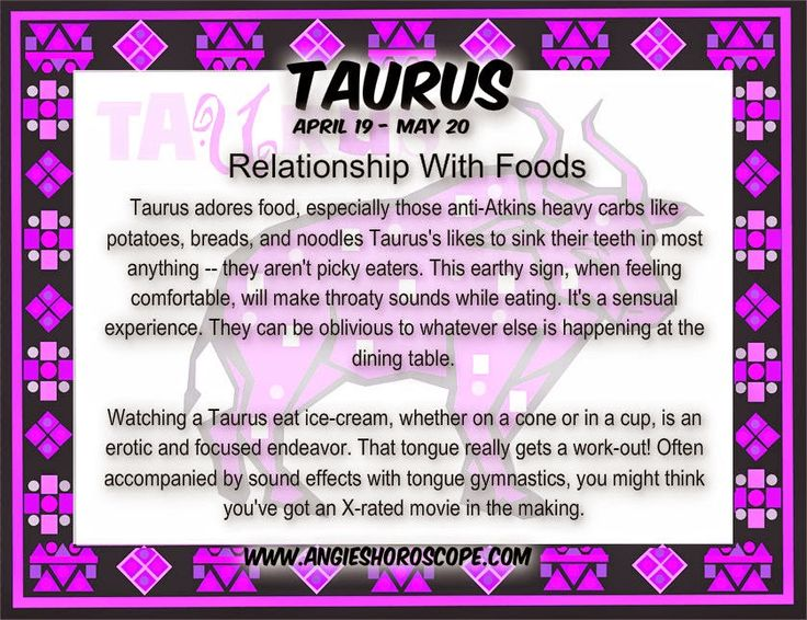 Taurus - Relationship With Foods | Angies Horoscope