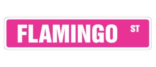 FLAMINGO-Street-Sign-new-pink-flamingos-lover-gift-bird-lover-Florida-Everglades