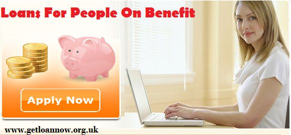 Loans For People On Benefits- Easy Finance For The People Who Lives On Benefits