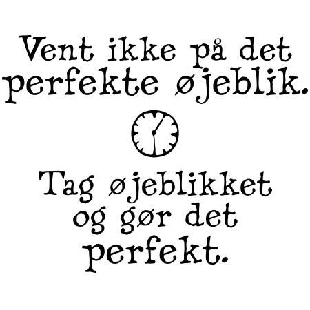 Wallsticker - Gør øjeblikket perfekt