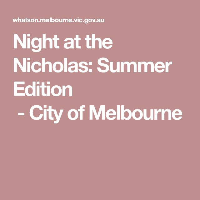Night at the Nicholas: Summer Edition -CityofMelbourne