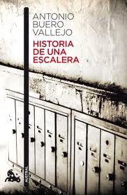 Historia de una escalera : los sueños rotos, los amores frustrados, la pobreza de España