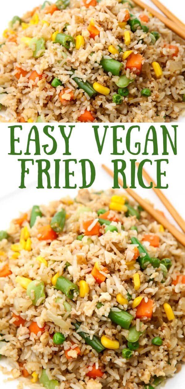 Vegan Fried Rice In 2020 Vegan Fried Rice Vegan Fries Easy Rice Recipes