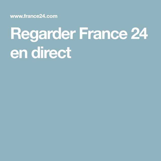 Regarder France 24 en direct