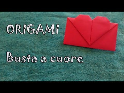 Origami, tutorial busta da lettera a cuore - envelope with heart