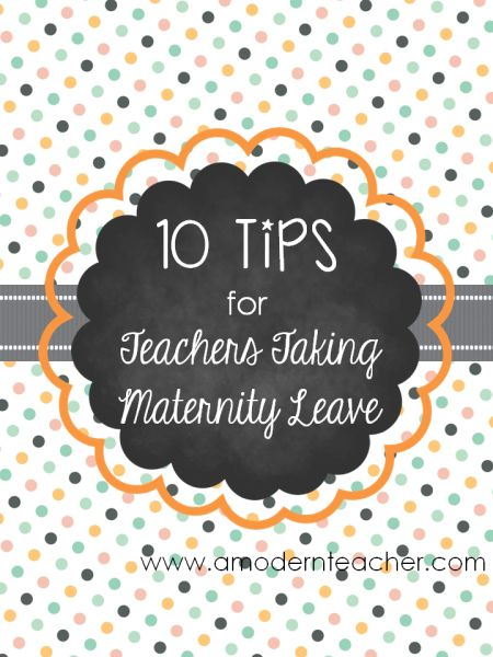 "While I was ""off"" with my new baby, it got me thinking about everything involved when taking maternity leave while teaching.    Unlike most professions, very de"
