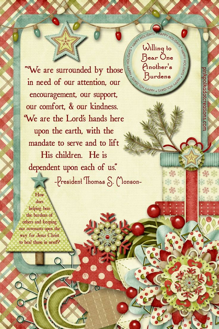 """I'm excited to bring you my Dec. 2017 Visiting Teaching Handout for The Church of Jesus Christ of Latter Day Saints! Can you believe that we are closing in on another year??? Wow! But love this time of year…even with all the hecticness! This month the message is """"Willing to Bear One Another's Burdenss"""". Perfect … Continue reading Dec. 2017 Visiting Teaching Handout →"""