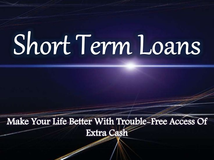 You Must Know Everything About Short Term Loans Before Applying
