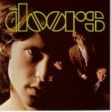 """The Doors- Always waited for the """"long version"""" of Light my Fire to play on the radio...Played it loud and still do when I hear it now!!"""