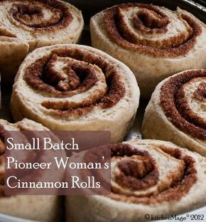 Small Batch Pioneer Woman's Cinnamon Rolls - kitchenmage