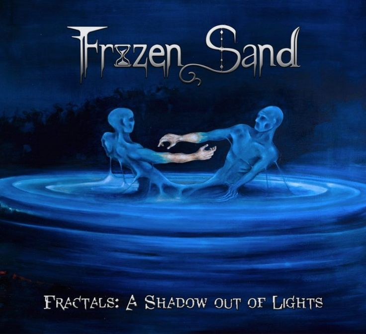 Frozen Sand - Fractals: A Shadow out of Lights - 2017. Album and Review.
