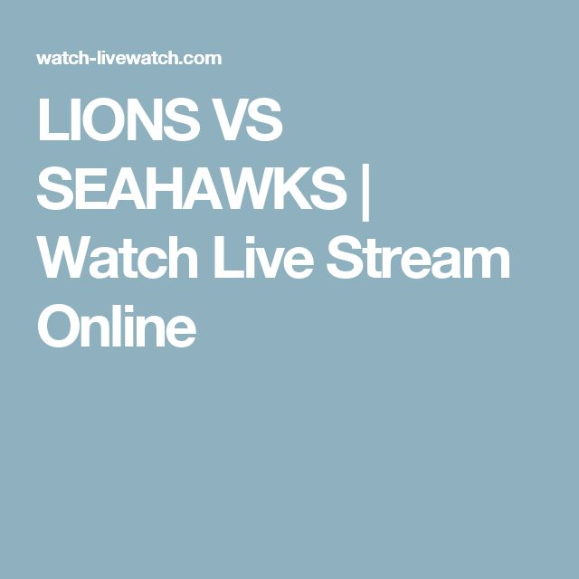 LIONS VS SEAHAWKS | Watch Live Stream Online