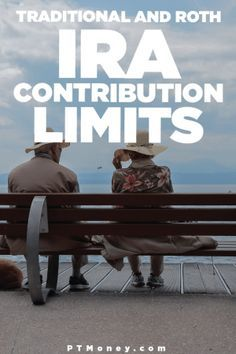Traditional and Roth IRA Contribution Limits | Taxes | Tax Tips | Filing Taxes | Investments | Retirement | 401k Planning