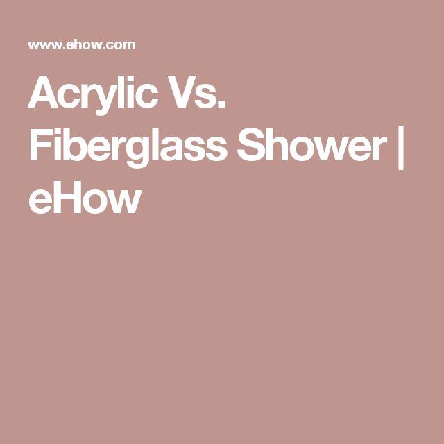 Acrylic Vs. Fiberglass Shower | eHow
