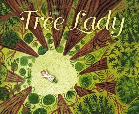 The Tree Lady: The True Story of How One Tree-Loving Woman Changed a City Forever (Kate Sessions)  by H. Joseph Hopkins and Jill McElmurry (illo) | IndieBound