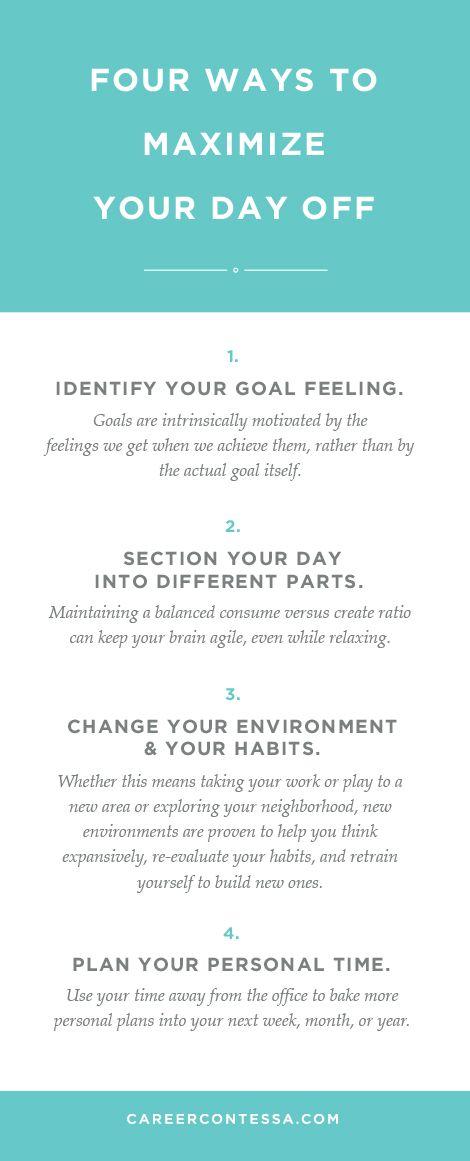 Four ways to maximize your day off. | CareerContessa.com