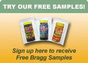 Bragg Live Foods, Bragg Apple Cider Vinegar, Bragg Liquid Aminos,Systemic Enzymes, Bragg Live Organic Food Products, Patricia Bragg, Paul Bragg, Bragg Organic Olive Oil, Bragg Salad Dressings, Bragg Seasonings, Bragg Health Products