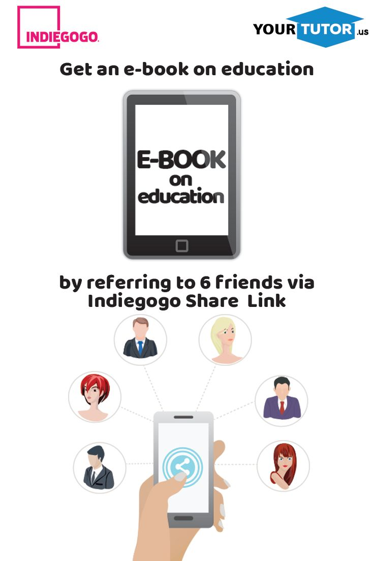 Refer to 6 friends via Indiegogo Share Link and get an e-book on education! #referrer #referreraward #crowdfunding #indiegogo