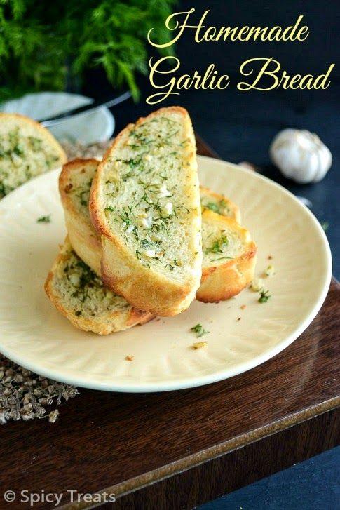 Spicy Treats: Garlic Bread From Scratch / Homemade Garlic Bread Recipe