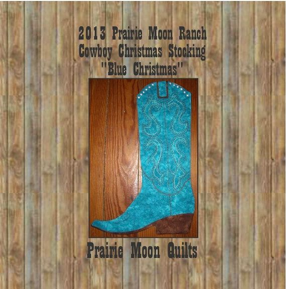Cowboy Boot Christmas Stocking Pattern 2013 by prairiemoonquilts