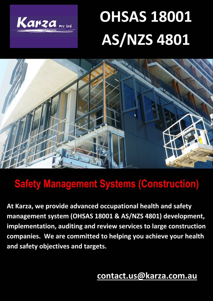 Karza provides advanced occupational health and safety management system (OHSAS 18001 & AS/NZS 4801) development, implementation, auditing and review services to large construction companies.