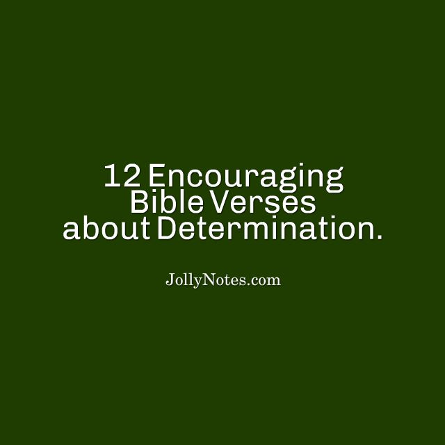 Bible Verses About Determination