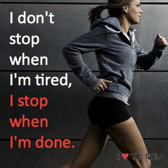 Unless your body gives up, don't let your mind take over.