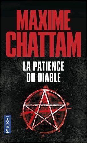 Amazon.fr - La Patience du Diable - Maxime CHATTAM - Livres