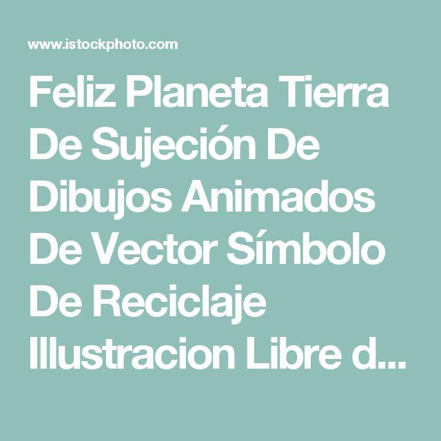 Feliz Planeta Tierra De Sujeción De Dibujos Animados De Vector Símbolo De Reciclaje Illustracion Libre de Derechos 151600115 | iStock