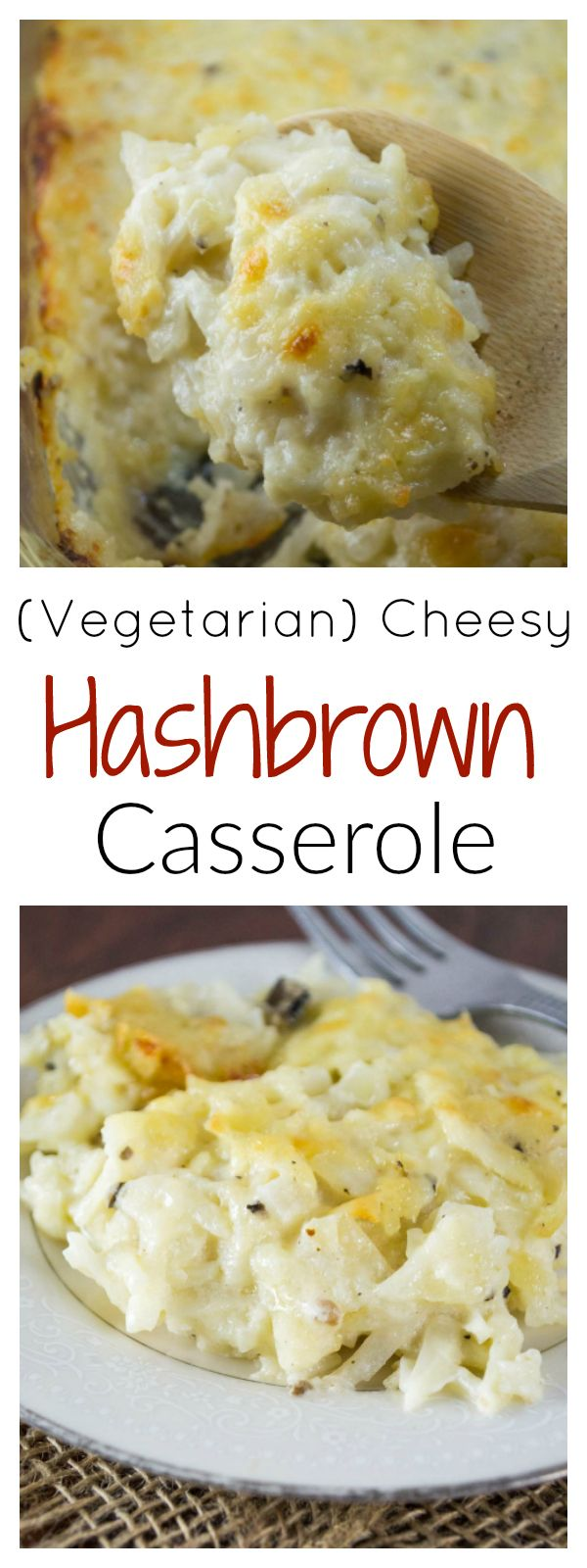 Vegetarian Cheesy Hashbrown Casserole