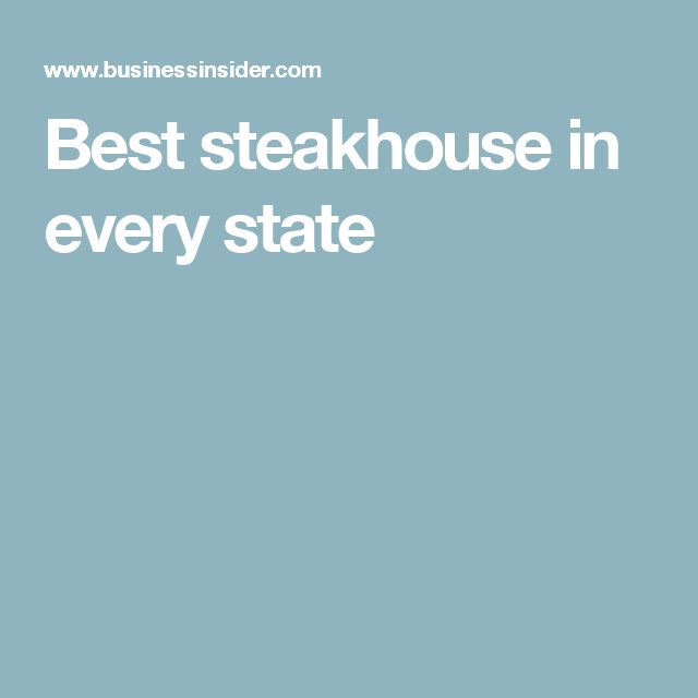 Best steakhouse in every state