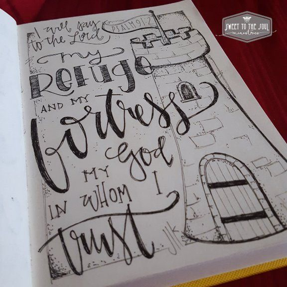 Sweet To The Soul Ministries - 30 Days of Bible Lettering July Bible Journaling / Color Page / Psalm 91:2