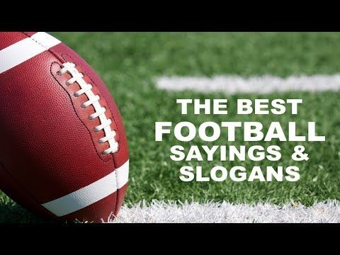 Football Slogans, Sayings and Quotes | Inspiring Phrases http://www.sportsfeelgoodstories.com/sport-quotes/sports-team-slogans/football-team-slogans/