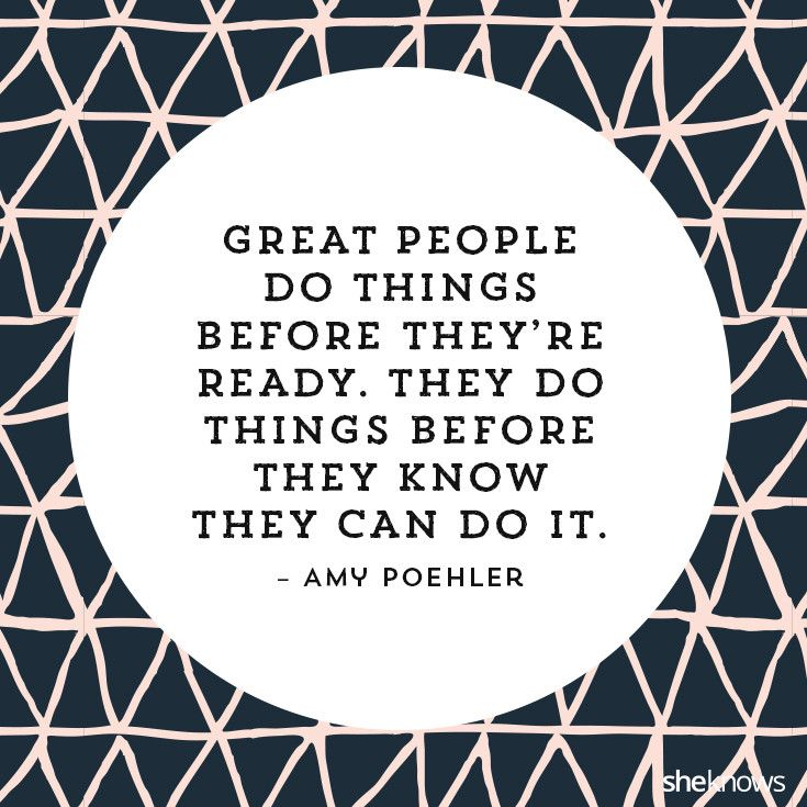 23 Inspirational quotes to ignite your inner courage: Amy Poehler