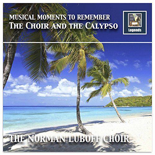 Musical Moments to Remember: The Choir & The Calypso (Rem... https://www.amazon.com/dp/B076HG3ZCQ/ref=cm_sw_r_pi_dp_x_YNz6zb625PZ2T