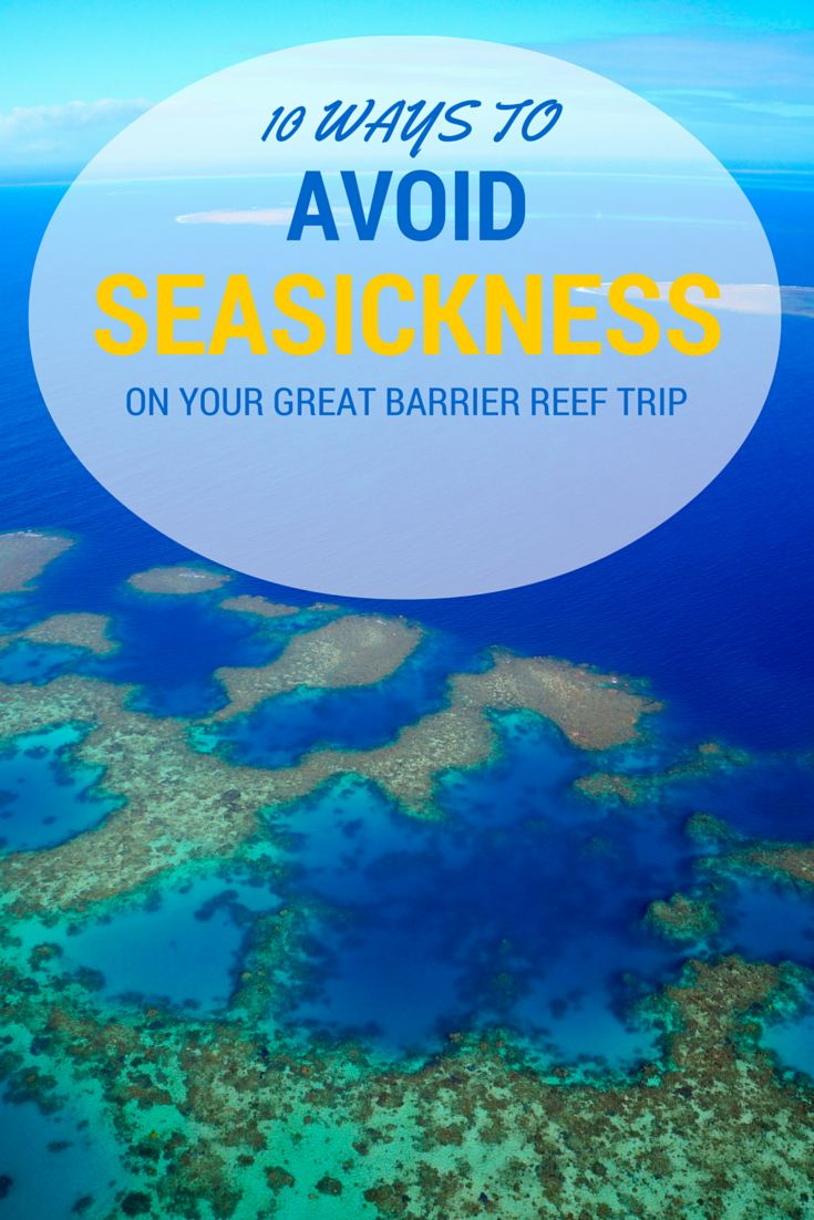 Feeling seasick will ruin your trip to the Great Barrier Reef! But don't worry - help is at hand. I've compiled 10 surefire steps that will have you feeling awesome all day while you find Nemo.