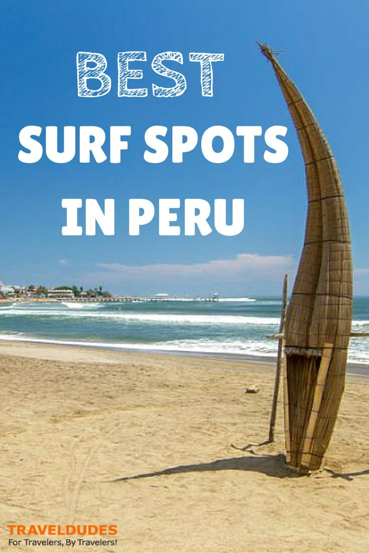 Surf and Surf: The Best Surf Spots and Seafood in Peru - With so many waves and such varied landscape, there's something here for every type of surfer. Peru has many surfing spots you should put on your must-surf bucket list. http://www.traveldudes.org/travel-tips/surf-and-surf-best-surf-spots-and-seafood-peru/64691?utm_content=buffer4b669&utm_medium=social&utm_source=pinterest.com&utm_campaign=buffer