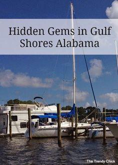 Hidden Gems in Orange Beach and Gulf Shores Alabama!