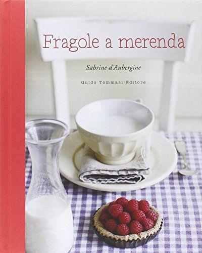 Fragole a merenda di Sabrine D'Aubergine http://www.amazon.it/dp/8896621712/ref=cm_sw_r_pi_dp_k1Govb1JQAW13
