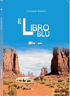 Leggere In Silenzio: SCRITTORI EMERGENTI #59 : Il Libro Blu di Fernanda...