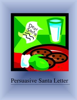 Persuasive Letter to Santa Student Template