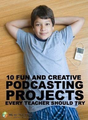 10 Podcasting Projects Every Teacher Should Try | Todoele - Enseñanza y aprendizaje del español | Scoop.it