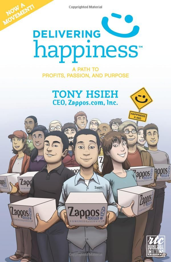 Delivering Happiness: A Path to Profits, Passion, and Purpose by Tony Hsieh: How cultivating a corporate culture of happiness in employees translated to delivering the best customer service and was the key to corporate success.  #Books #Tony_Hsieh #Delivering_Happiness #Zappos: Worth Reading, Paths, Amazons With, Books Worth, Happiness, Tables Comic, Round Tables, Deliv Happy, Tony Hsieh
