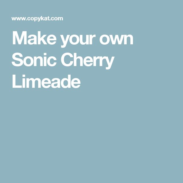 Make your own Sonic Cherry Limeade