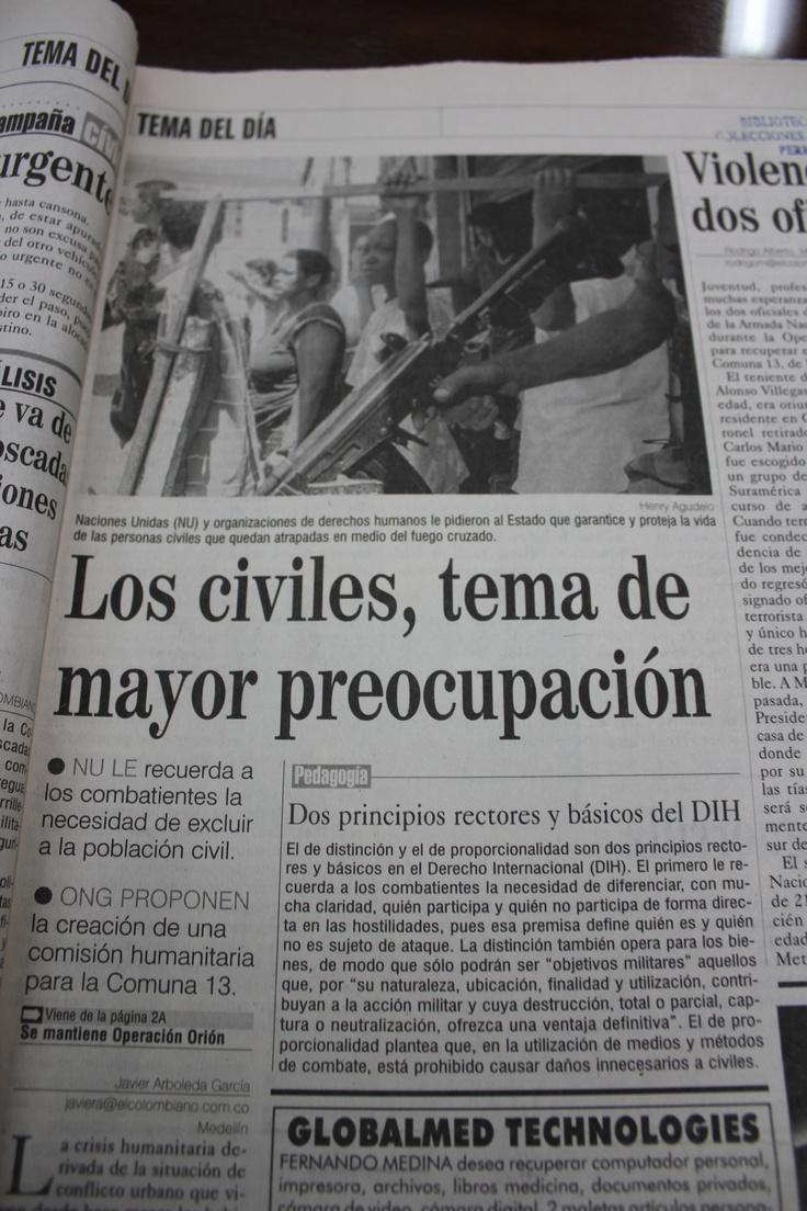 Tanto las Naciones Unidas como distintas ONG's pedían garantías para la protección de la sociedad civil por parte de las fuerzas públicas. En El Colombiano del 18 de octubre del 2002.